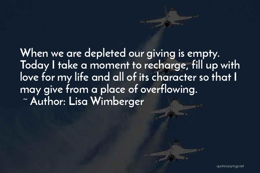 Love Giving Up Quotes By Lisa Wimberger