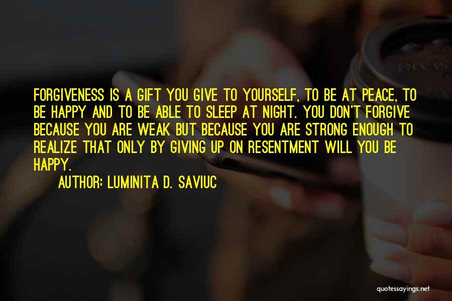 Love Giving Up Quotes By Luminita D. Saviuc