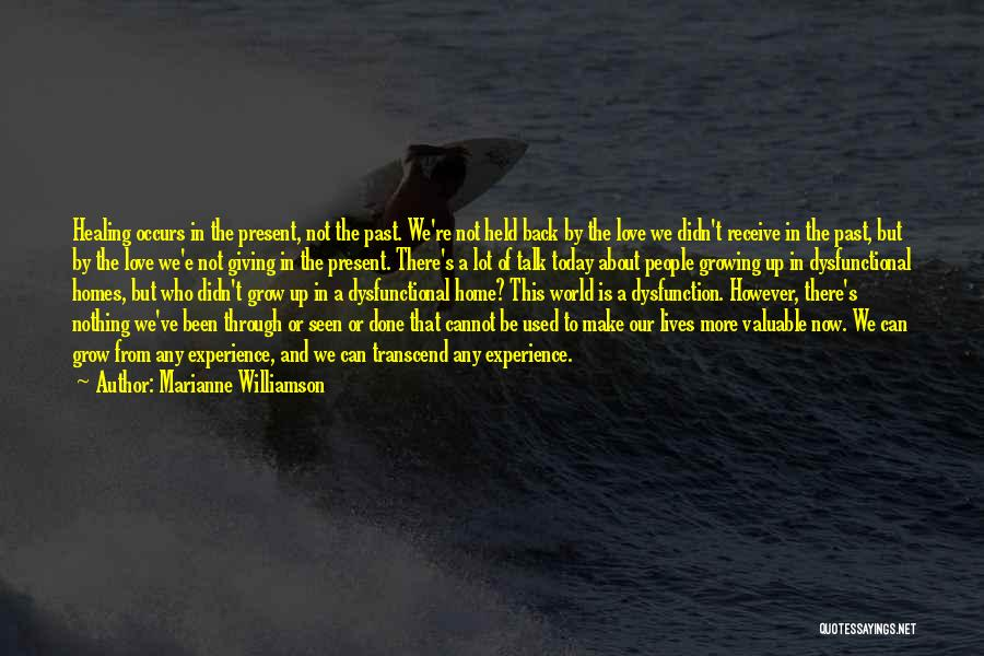 Love Giving Up Quotes By Marianne Williamson