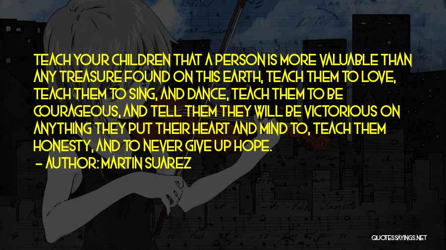 Love Giving Up Quotes By Martin Suarez