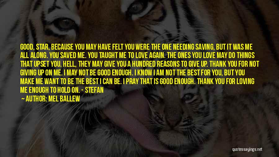 Love Giving Up Quotes By Mel Ballew