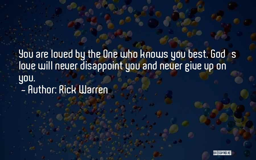 Love Giving Up Quotes By Rick Warren