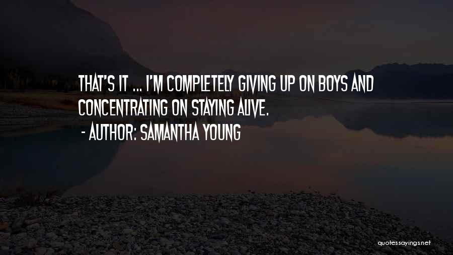 Love Giving Up Quotes By Samantha Young