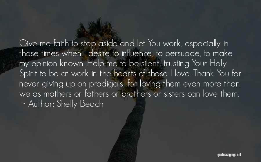 Love Giving Up Quotes By Shelly Beach
