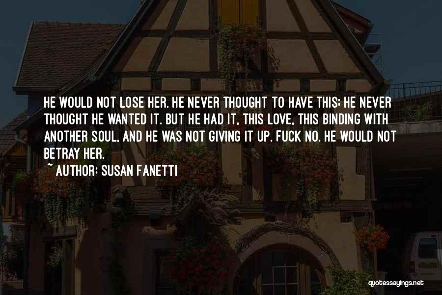 Love Giving Up Quotes By Susan Fanetti