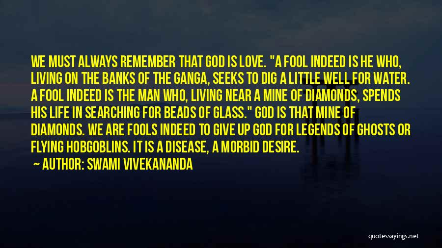 Love Giving Up Quotes By Swami Vivekananda