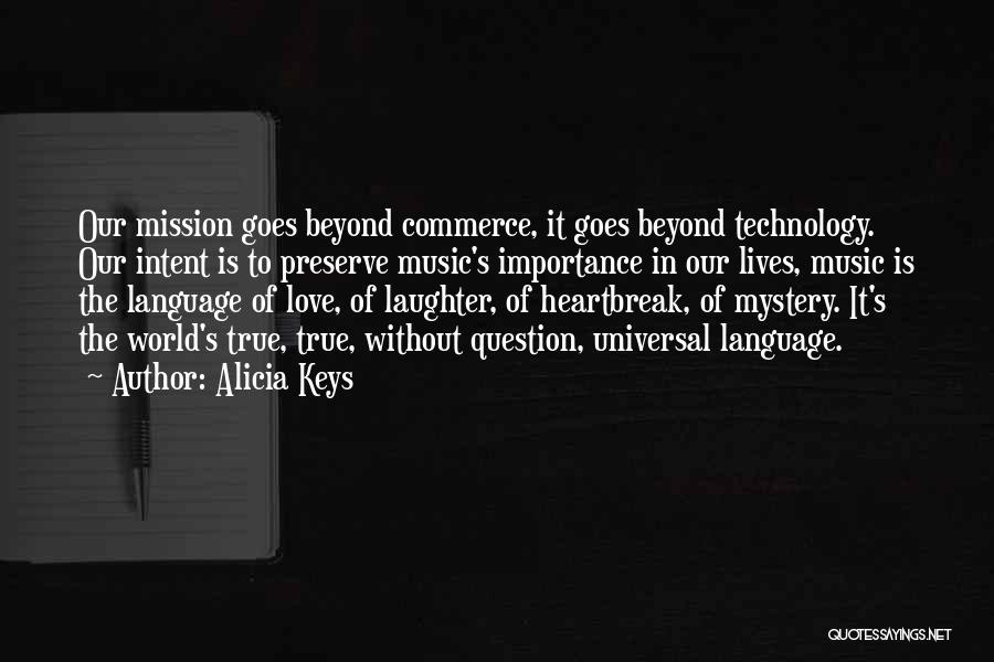 Love Goes Beyond Quotes By Alicia Keys