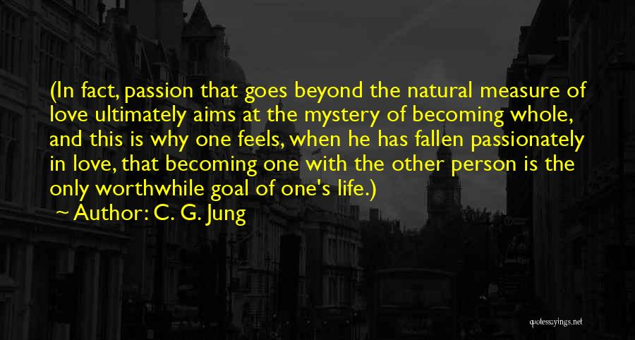 Love Goes Beyond Quotes By C. G. Jung