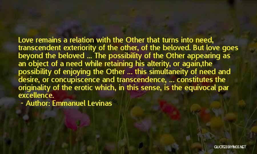 Love Goes Beyond Quotes By Emmanuel Levinas