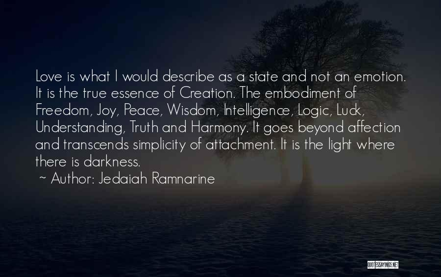 Love Goes Beyond Quotes By Jedaiah Ramnarine