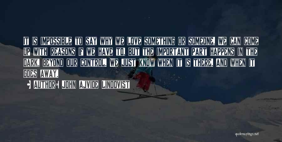 Love Goes Beyond Quotes By John Ajvide Lindqvist