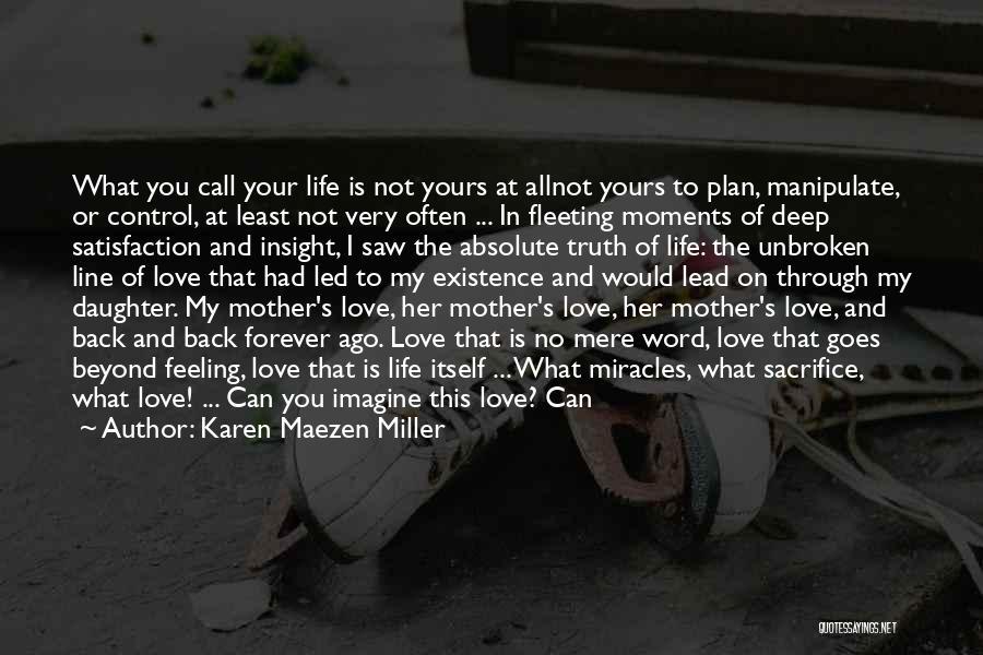 Love Goes Beyond Quotes By Karen Maezen Miller