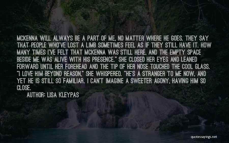 Love Goes Beyond Quotes By Lisa Kleypas