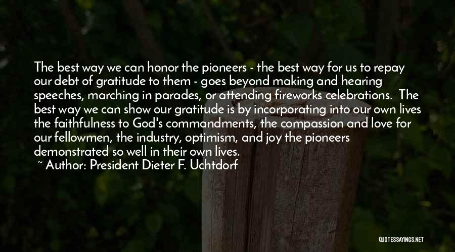 Love Goes Beyond Quotes By President Dieter F. Uchtdorf