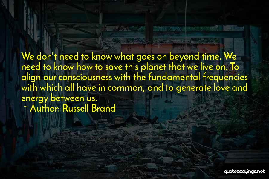 Love Goes Beyond Quotes By Russell Brand