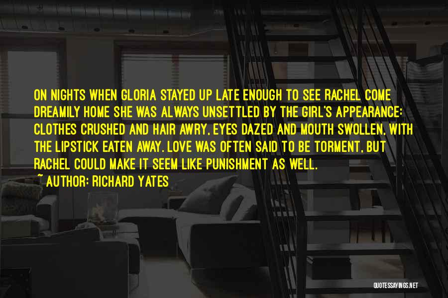 Love Gone Awry Quotes By Richard Yates