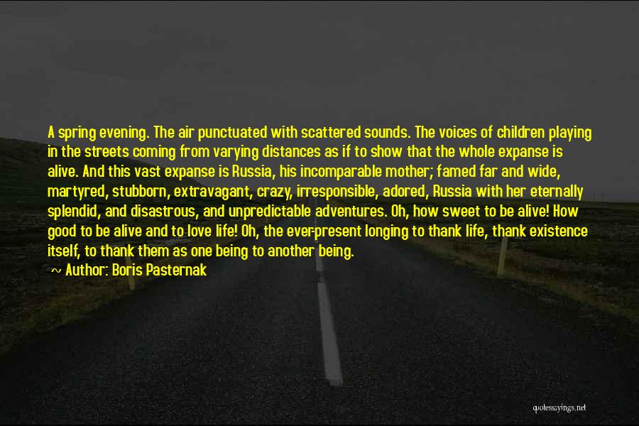 Love Good Evening Quotes By Boris Pasternak