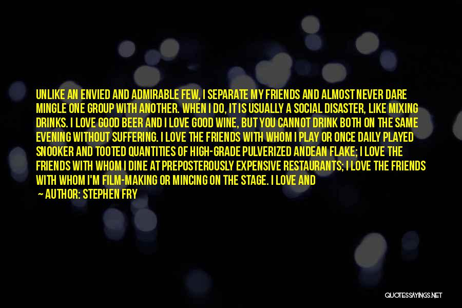 Love Good Evening Quotes By Stephen Fry