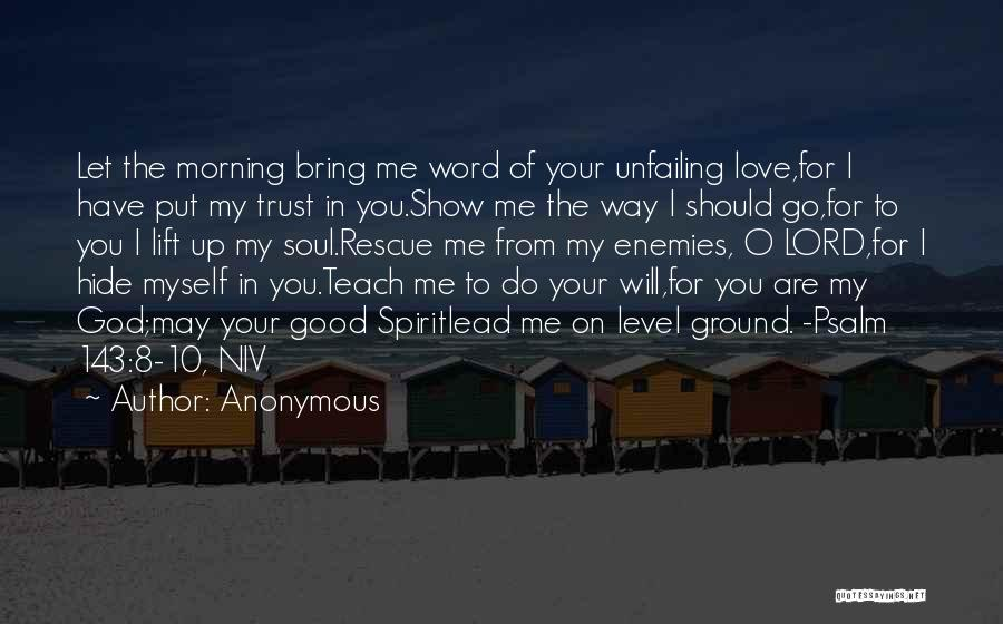 Love Good Morning Quotes By Anonymous