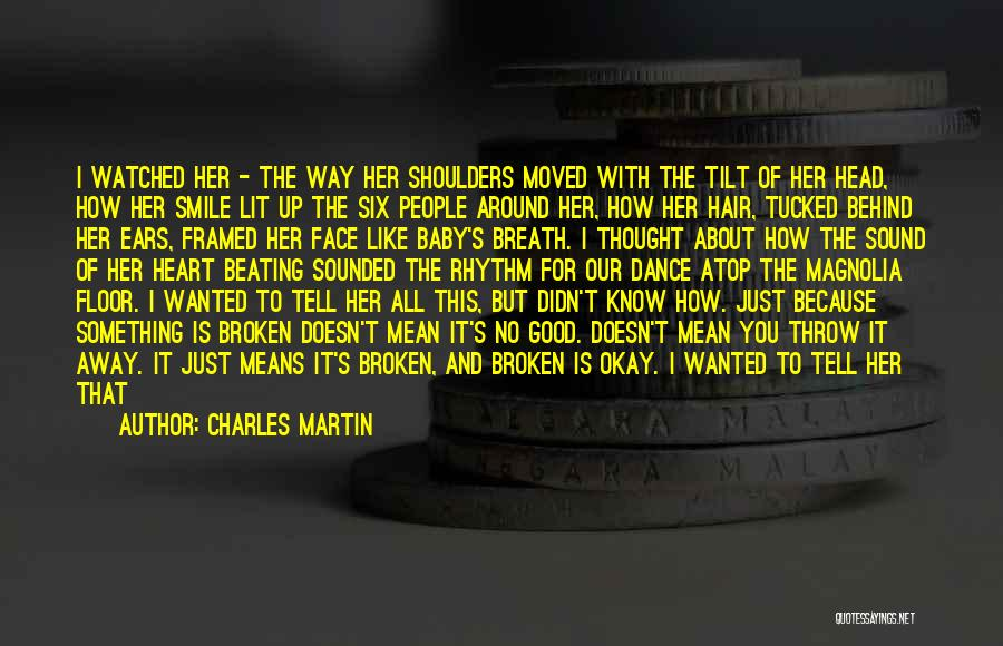 Love Good Morning Quotes By Charles Martin