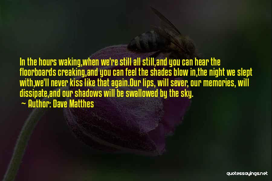 Love Good Morning Quotes By Dave Matthes