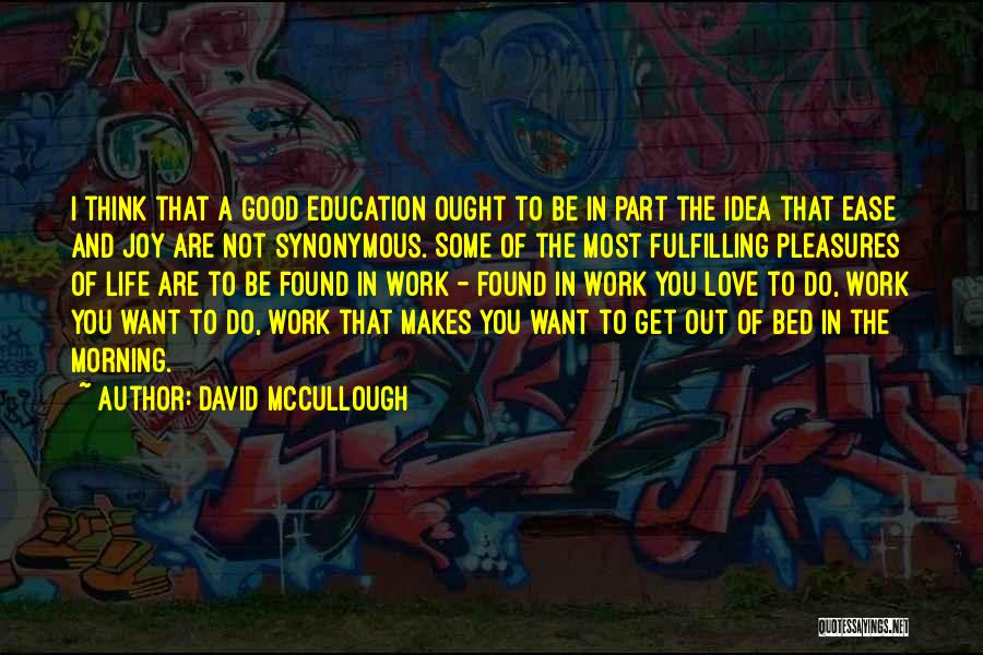 Love Good Morning Quotes By David McCullough