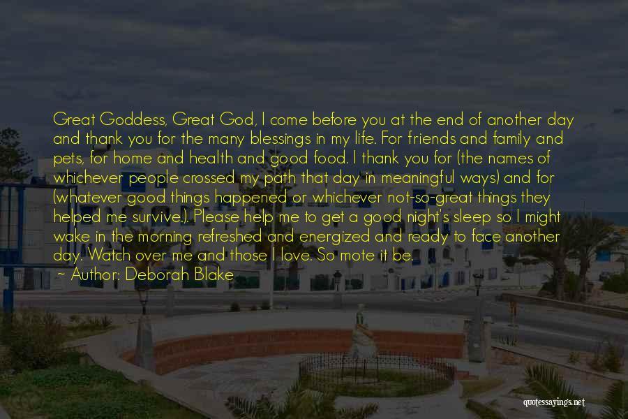 Love Good Morning Quotes By Deborah Blake