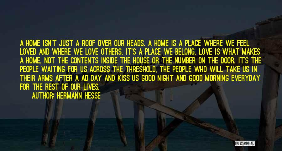 Love Good Morning Quotes By Hermann Hesse