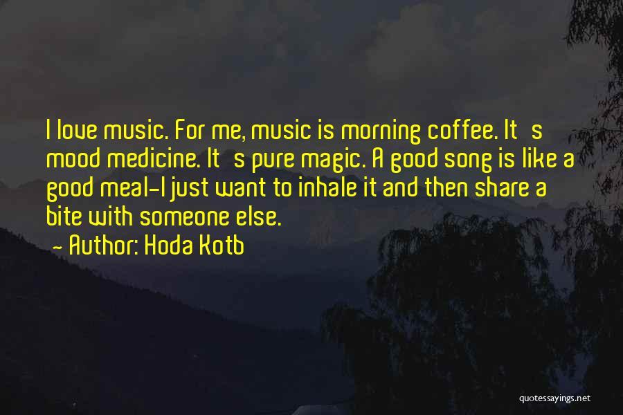 Love Good Morning Quotes By Hoda Kotb
