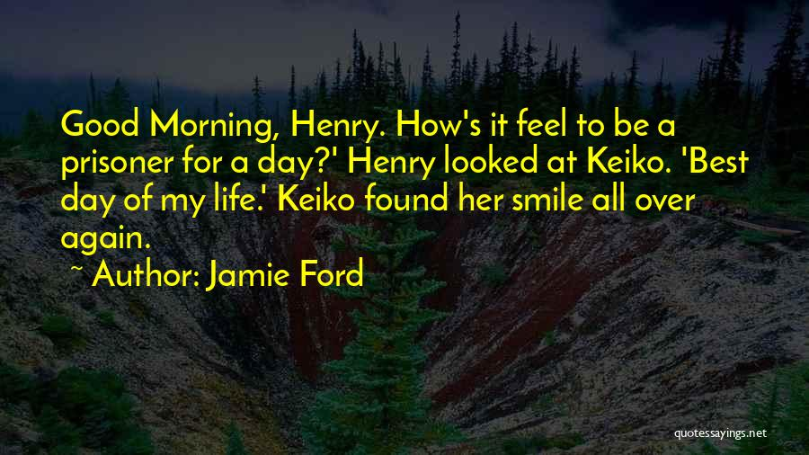 Love Good Morning Quotes By Jamie Ford