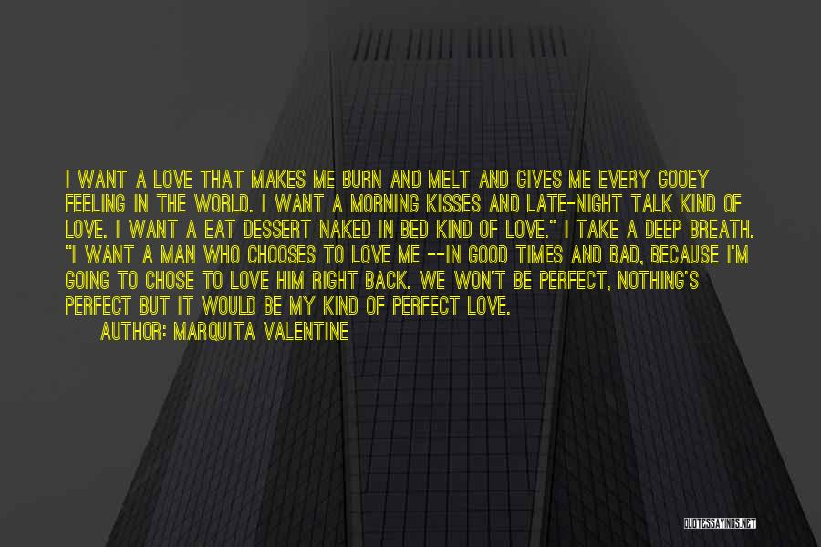 Love Good Morning Quotes By Marquita Valentine