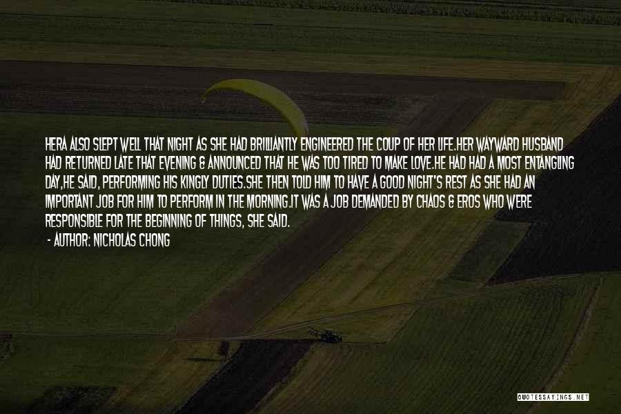 Love Good Morning Quotes By Nicholas Chong