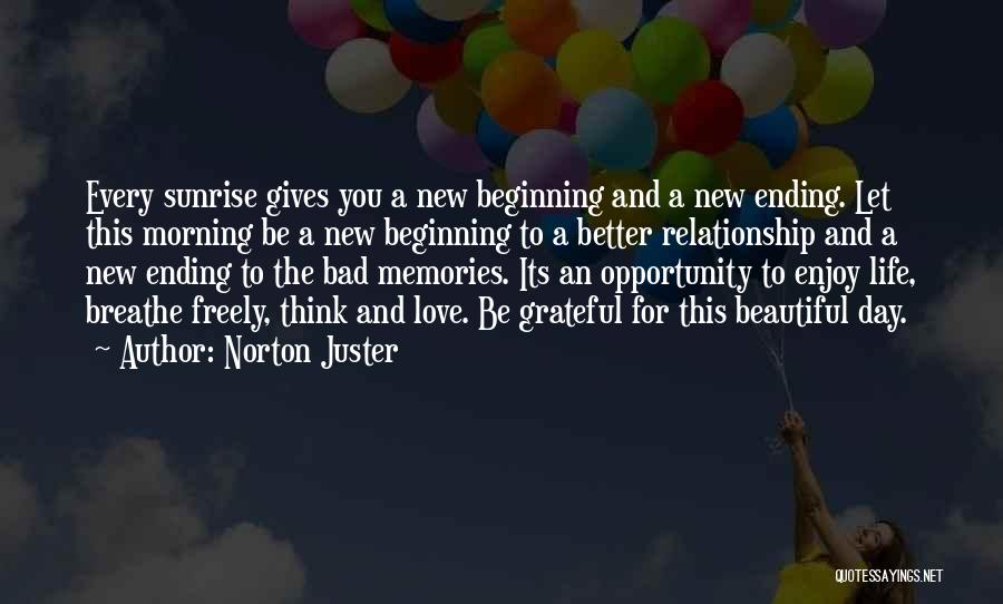 Love Good Morning Quotes By Norton Juster
