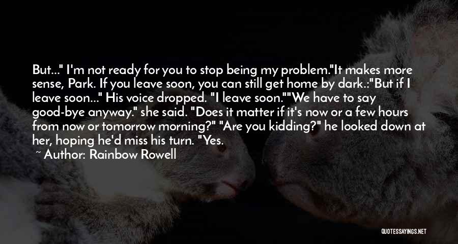 Love Good Morning Quotes By Rainbow Rowell