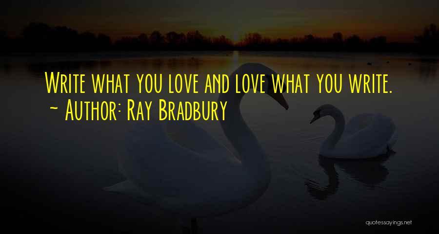 Love Good Morning Quotes By Ray Bradbury