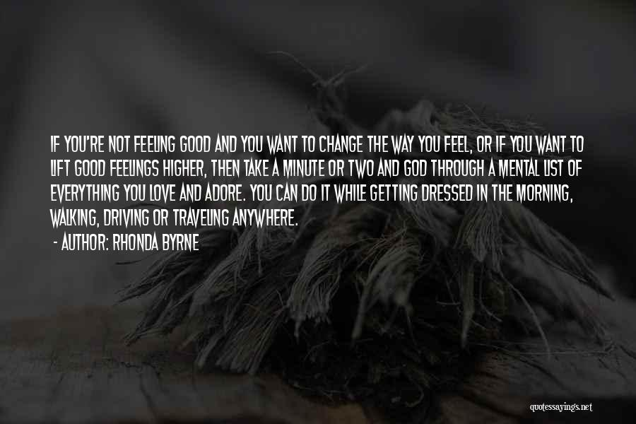 Love Good Morning Quotes By Rhonda Byrne