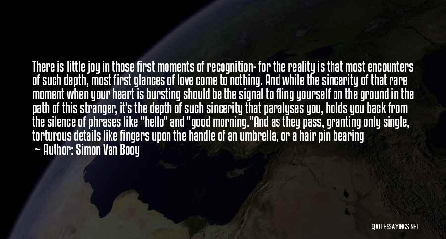 Love Good Morning Quotes By Simon Van Booy