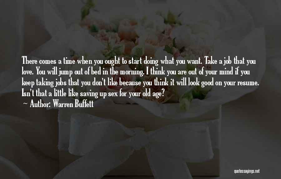 Love Good Morning Quotes By Warren Buffett