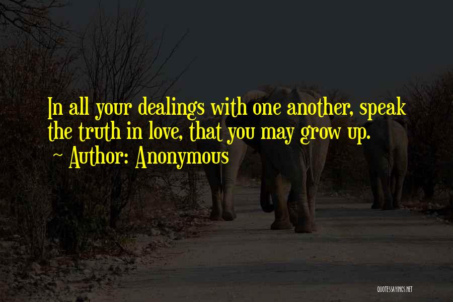 Love Grow Up Quotes By Anonymous