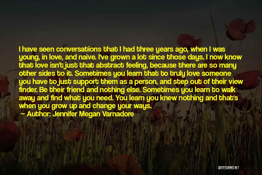Love Grow Up Quotes By Jennifer Megan Varnadore
