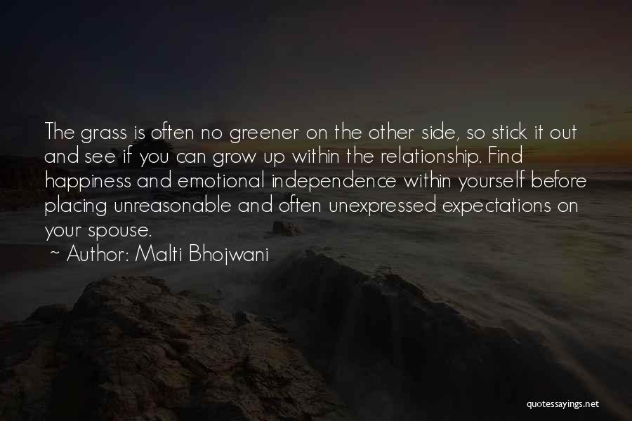 Love Grow Up Quotes By Malti Bhojwani