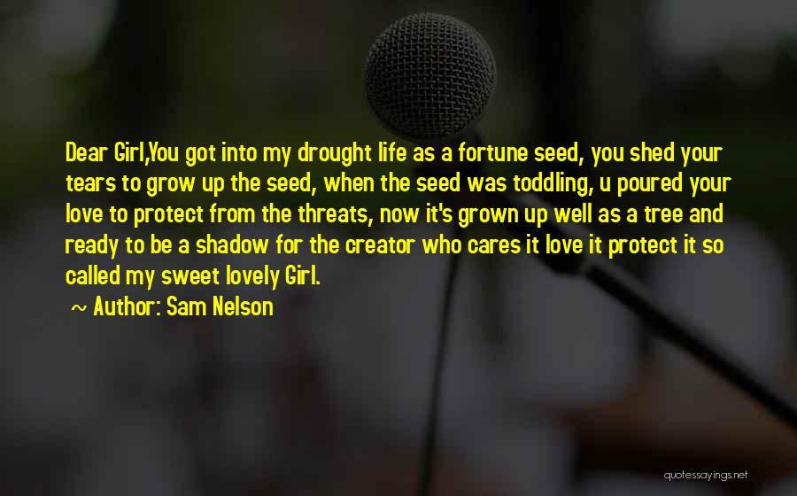Love Grow Up Quotes By Sam Nelson