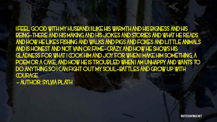 Love Grow Up Quotes By Sylvia Plath