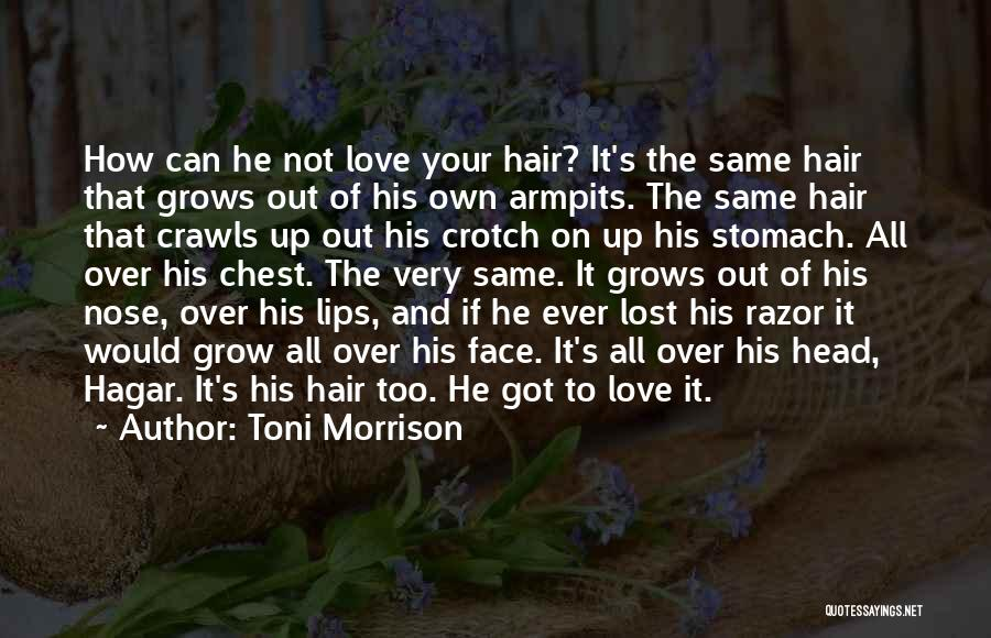 Love Grow Up Quotes By Toni Morrison