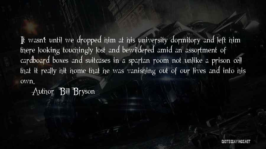 Love Growing Quotes By Bill Bryson
