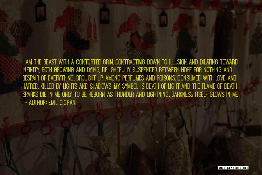 Love Growing Quotes By Emil Cioran