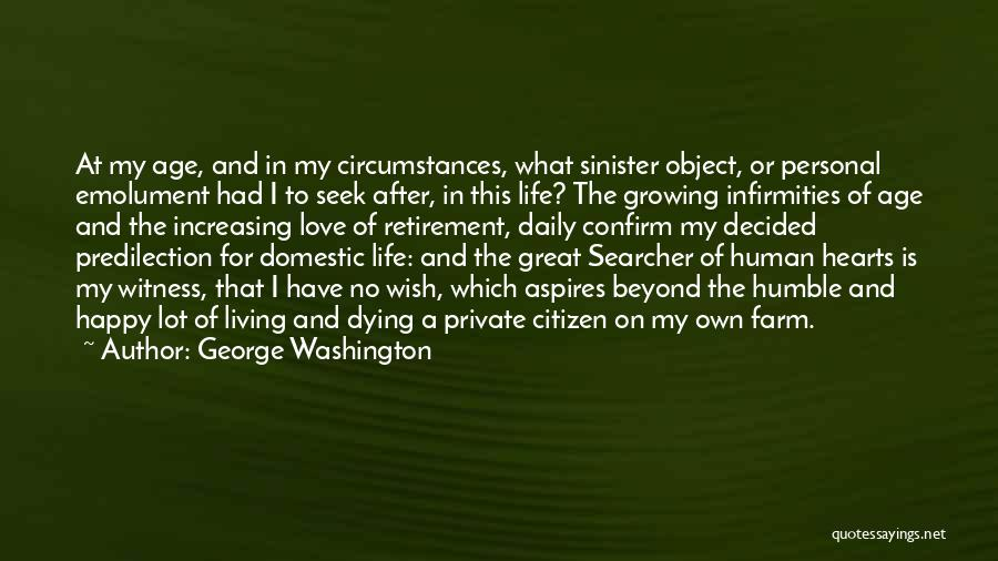 Love Growing Quotes By George Washington
