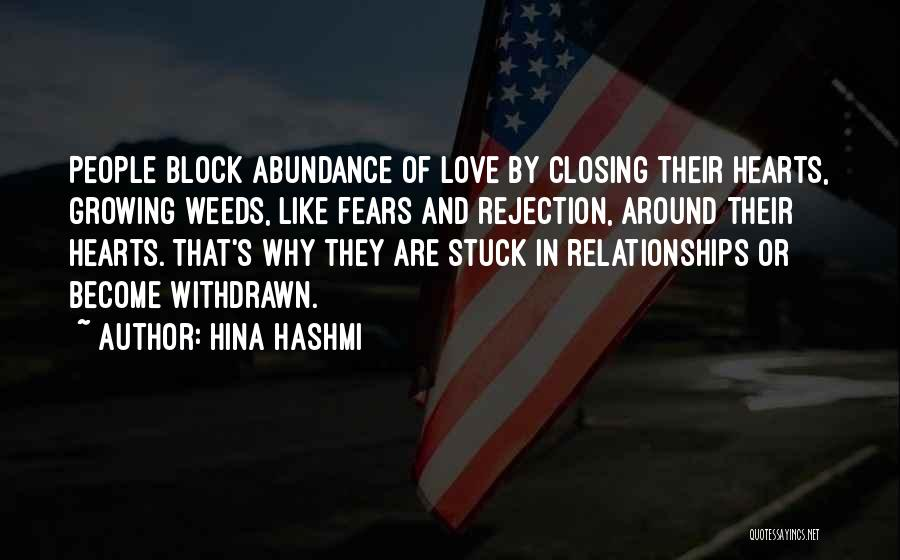Love Growing Quotes By Hina Hashmi