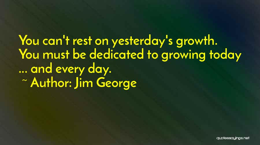 Love Growing Quotes By Jim George