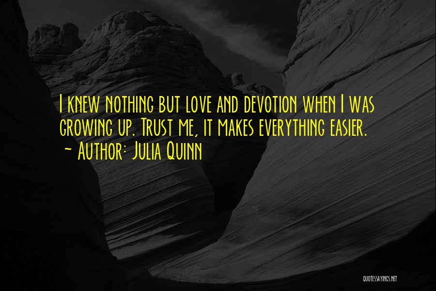 Love Growing Quotes By Julia Quinn
